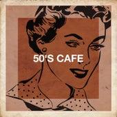 50's Café de Various Artists