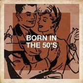 Born in the 50's by Billboard Top 100 Hits