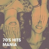70's Hits Mania by The Summer Hits Band