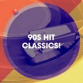 90s Hit Classics! de 90s PlayaZ