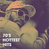70's Hottest hits by Various Artists