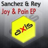 Joy & Pain EP by Sanchez