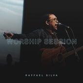 Worship Session (Ao Vivo) de Raffael Silva