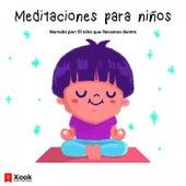 Meditaciones para Niños de Carolina Torres