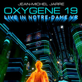 Oxygene 19 (Live In Notre-Dame VR) von Jean-Michel Jarre
