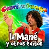 La Mané y Otros Éxitos  (Colección Oficial) de Cantajuego (Grupo Encanto)