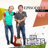 Episodio 3 (En Vivo) de Los Lamas