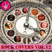 Rock Covers, Vol. 12 by Marca Canaglia