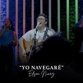 Yo Navegaré by Edson Nuñez