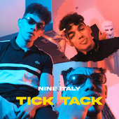 Tick Tack by Nine Italy
