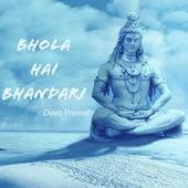 Bhola Hai Bhandari by Deva Premal