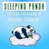 Lullaby Versions of Internet Classics by Sleeping Panda