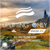 Uplifting Only Episode 374 [All Instrumental] (Apr 2020) [FULL] by Ori Uplift