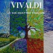 Vivaldi e le sue Quattro Stagioni by I Musici