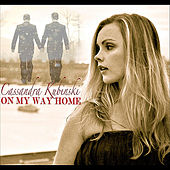 On My Way Home de Cassandra Kubinski