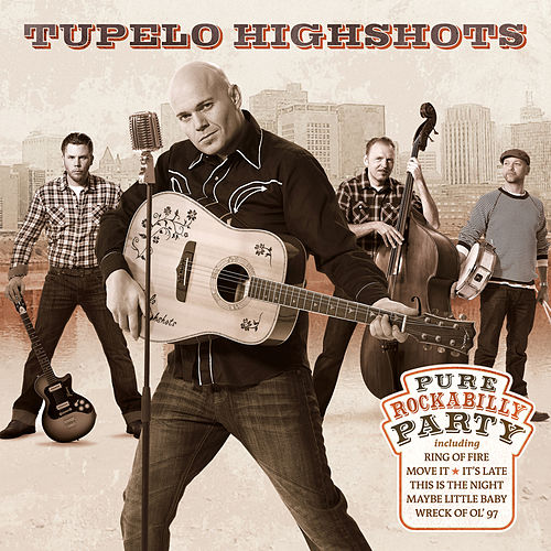Pure Rockabilly Party by Tupelo Highshots
