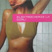 Girl! by Elektrochemie LK
