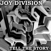 Tell the Story de Joy Division