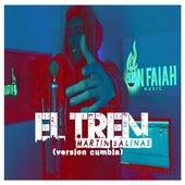 El Tren (Versión Cumbia) de Martin Salinas