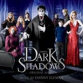Dark Shadows: Original Score by Danny Elfman