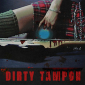 Dirty Tampon by Troi Irons