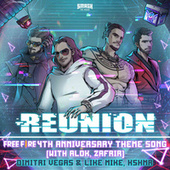 Reunion (Free Fire 4th Anniversary Theme Song) (with Alok & Zafrir) fra Like Mike