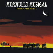 Murmullo Musical, Música Ambiental de Various Artists