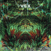 Jungle Rumble by Vex