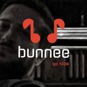 Go Slow von Bunnee