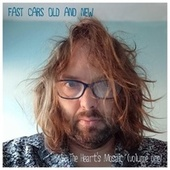 The Heart's Mosaic, Vol. 1 de Fast Cars Old and New