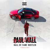 Hall of Fame Hustler by Paul Wall