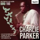 Milestones of a Legend Bird 100 Charlie Parker, Vol. 9 by The Quintet