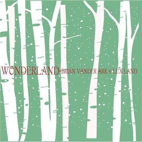Wonderland by Brian Vander Ark