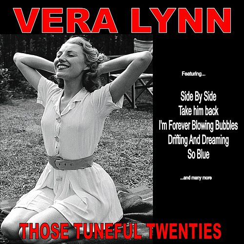 Those Tuneful Twenties:Vera Lynn Favourites by Vera Lynn