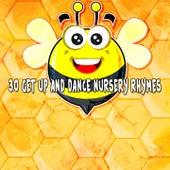 30 Get up and Dance Nursery Rhymes de Canciones Infantiles