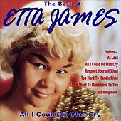 All I Could Do Was Cry: The Best of Etta James von Etta James
