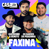 Faxina (Ao Vivo No Casa Filtr) de Guilherme & Benuto