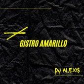 Gistro Amarillo (Remix) by DJ Alexis