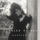 Happier by Carolee Rainey