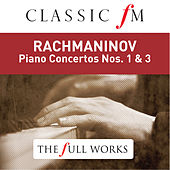 Rachmaninov: Piano Concertos Nos. 1 & 3 - by Classic FM: The Full Works von Vladimir Ashkenazy