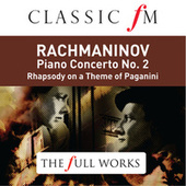 Rachmaninov: Piano Concerto No2 - by Classic FM: The Full Works von Vladimir Ashkenazy