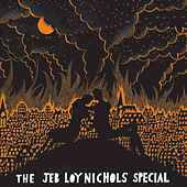 The Jeb Loy Nichols Special by Jeb Loy Nichols