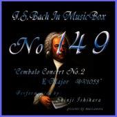 Bach In Musical Box 149 / Cembalo Concert No2 E Major Bwv1053 by Shinji Ishihara