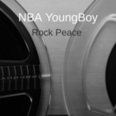 Rock Peace by YoungBoy Never Broke Again