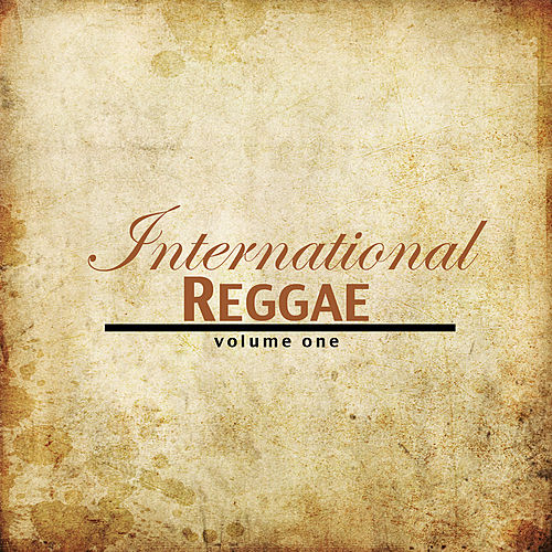 International Reggae Vol 1 Platinum Edition by Various Artists