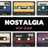 Nostalgia: Hip-Hop by Various Artists