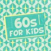60s for Kids de Various Artists