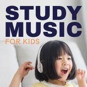 Study Music for Kids von Various Artists