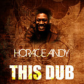 This Dub by Horace Andy