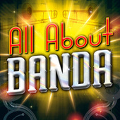 All About Banda by Various Artists